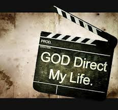 God direct my life