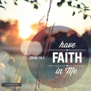 have faith in me