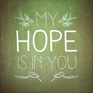 my hope is in you1
