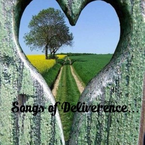 songs of deliverence