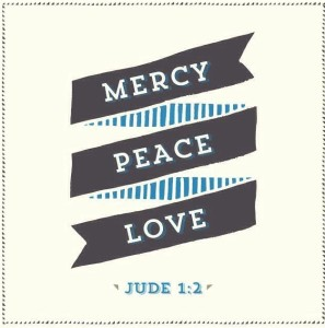 mercy peace love