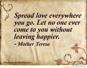 mother theresa spread love wheverever you go