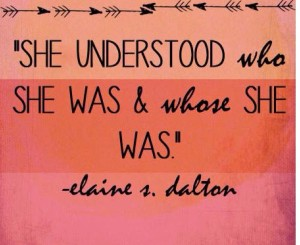 she understood who she was