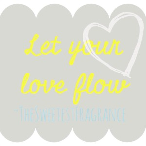let your love flow blog