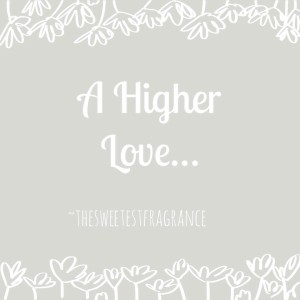 a higher love