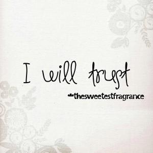 i will trust blog
