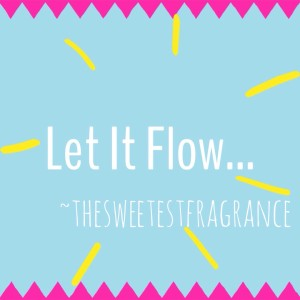 let it flow blog pic