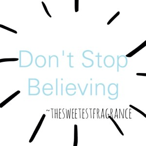 don't stop believing blog pic