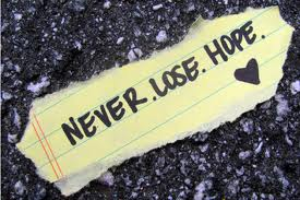 never lose hope