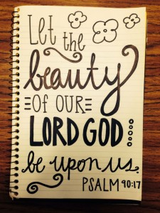 let the beauty of the Lord rest upon us