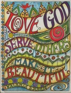 love god love others make it beautiful