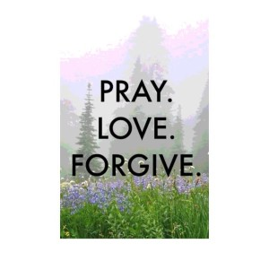 pray love forgive 1