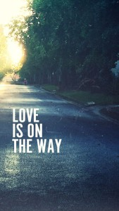 love is on the way