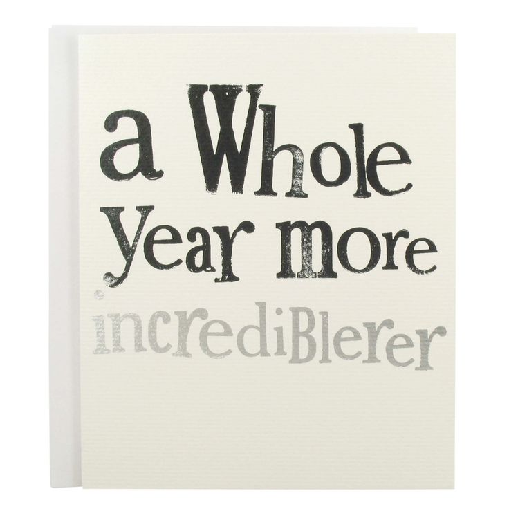 a whole year more incredibler