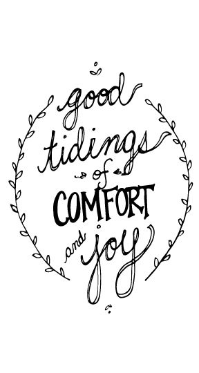 good tiding of comfort and joy
