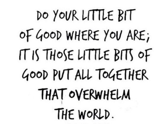 do your little bit of good