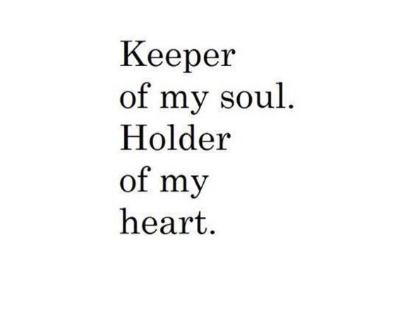 Keeper of my soul