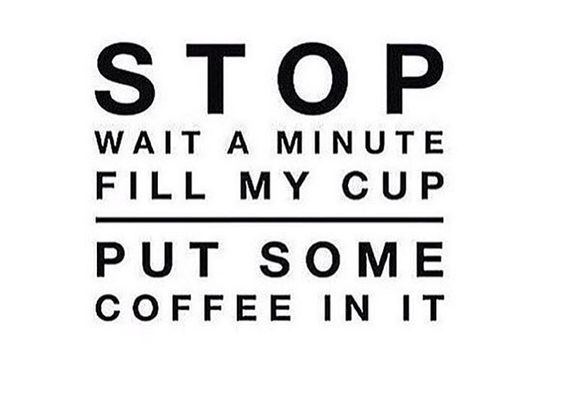 stop fill my cup