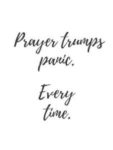 prayer trumps panic